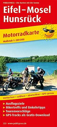 Eifel - Mosel - Hunsrück: Motorradkarte mit Ausflugszielen, Einkehr- & Freizeittipps und Tourenvorschlägen, wetterfest, reissfest, abwischbar, GPS-genau. 1:200000 (Motorradkarte/MK)