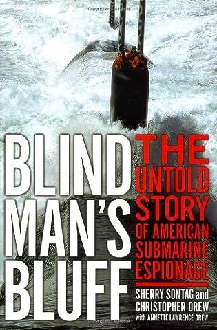 Blind Man's Bluff: The Untold Story Of American Submarine Espionage (Christopher Us Marine)
