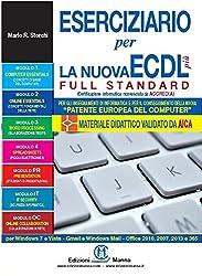 Eserciziario per la nuova ECDL più full standard
