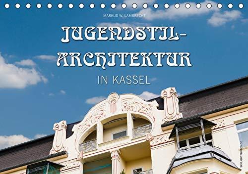 Jugendstil-Architektur in Kassel (Tischkalender 2020 DIN A5 quer): Einige der schönsten Jugenstil-Gebäude und Fassaden in Kassel. (Monatskalender, 14 Seiten ) (CALVENDO Orte)