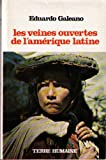 les veines ouvertes de l amerique latine