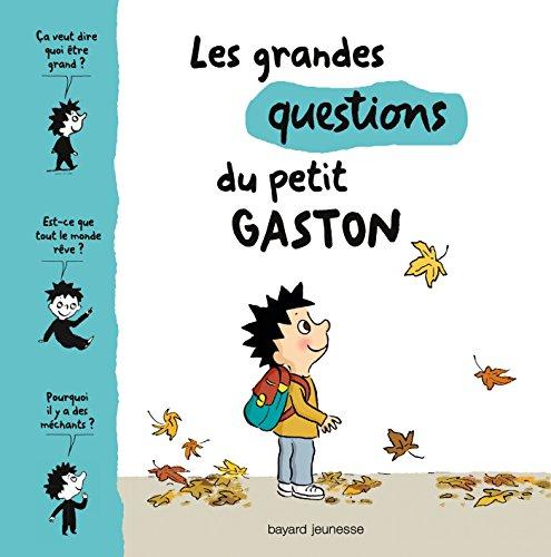 Les grandes questions du petit Gaston