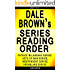 Dale Brown Series Reading Order: Series List - In Order: Patrick McLanahan series, Acts of War series, Independent series, Dreamland series (Listastik Series Reading Order Book 24)