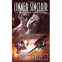 Hope's Folly by Linnea Sinclair (2009-02-24)