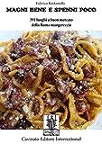 Magni bene e spenni poco (Italian Edition)