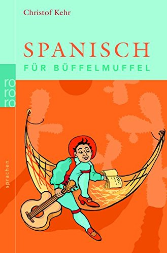 Spanisch für Büffelmuffel