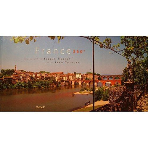 FRANCK CHAREL/JEAN TAVERNE France 360 Ed. du Chne - Photographies EX++