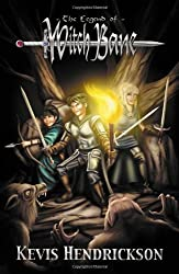 The Legend of Witch Bane by Kevis Hendrickson (2008-01-25)