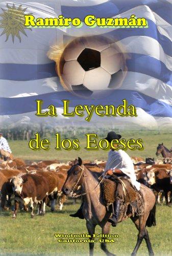 La Leyenda de los Eoeses por Ramiro Guzmán