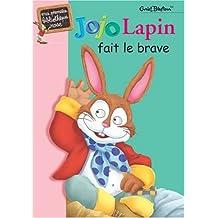Jojo Lapin fait le brave