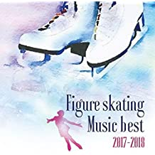 Figureskating Music Best 2017-