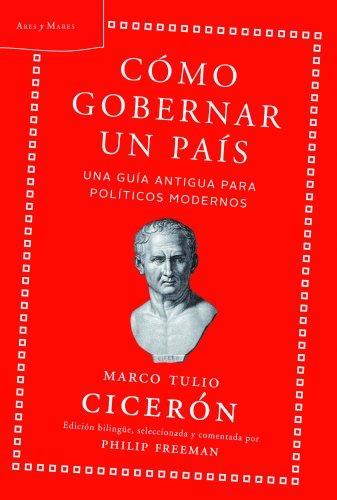 Cómo gobernar un país: Una guía antigua para políticos modernos