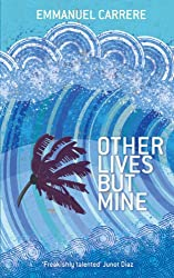 Other Lives But Mine