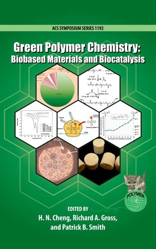 Green Polymer Chemistry: Biobased Materials and Biocatalysis (ACS Symposium Series)