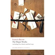 Francis Bacon: The Major Works (Oxford World's Classics (Paperback))