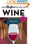 The Bluffer's Guide to Wine (The Bluf...