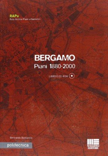 Bergamo. piani 1880-2000. con cd-rom