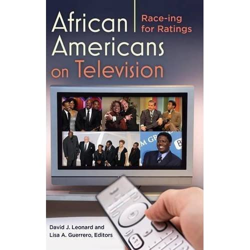African Americans on Television: Race-ing for Ratings (2013-04-23)