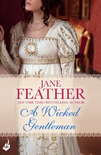 A Wicked Gentleman: Cavendish Square Book 1 (Cavendish Square Series) por Jane Feather