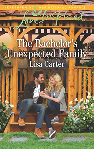 The Bachelors Unexpected Family Mills Boon Love Inspired Ebook