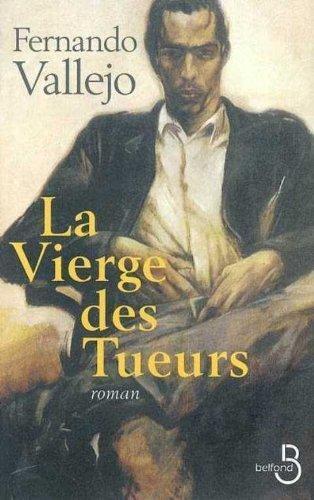 La Vierge Des Tueurs [Pdf/ePub] eBook