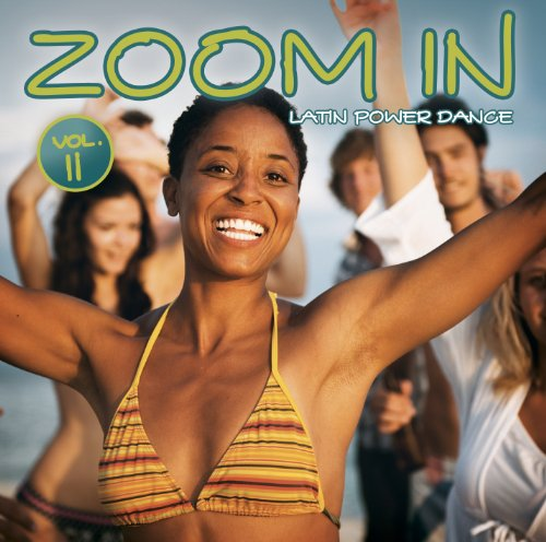Zoom in Vol.2-Latin Power & Dance