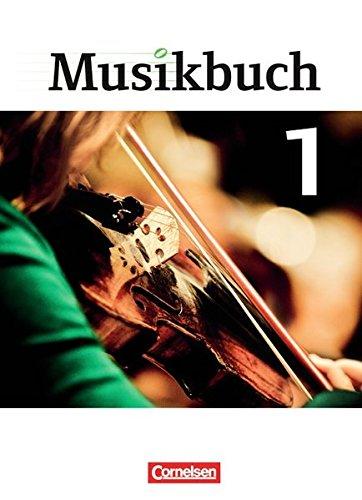 Musikbuch - Sekundarstufe I: Band 1 - Schülerbuch