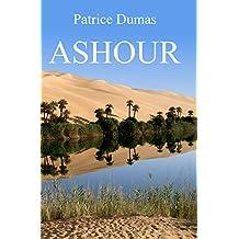 Ashour: L'étonnant épilogue... (French Edition)