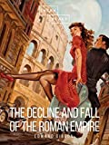 The Decline and Fall of the Roman Empire: Volume I