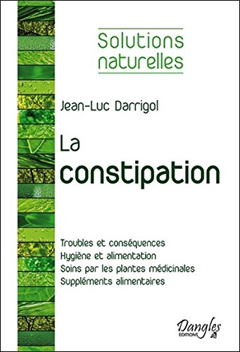 La constipation - Solutions naturelles