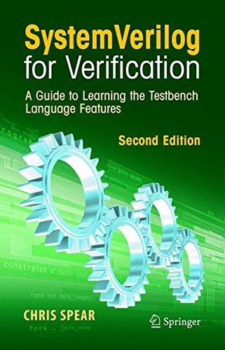 Download systemverilog for verification a guide to learning the systemverilog for verification a guide to learning the testbench language features chris spear greg tumbush on amazon com free shipping on qualifying offers fandeluxe Image collections