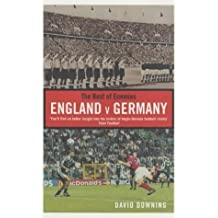 The Best of Enemies: England v Germany