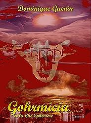 GOHRMICIA ET LA CITE EPHEMERE