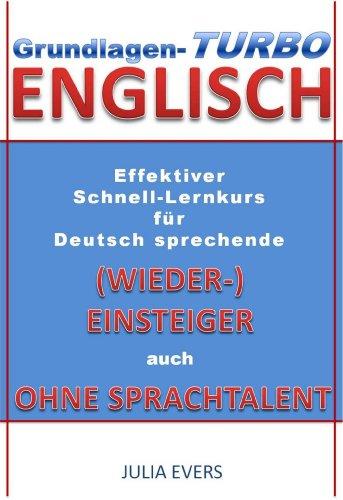 Grundlagen-Turbo Englisch Effektiver Schnell-Lernkurs für deutsch ...