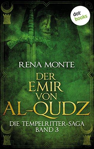 die-tempelritter-saga-band-3-der-emir-von-al-qudz