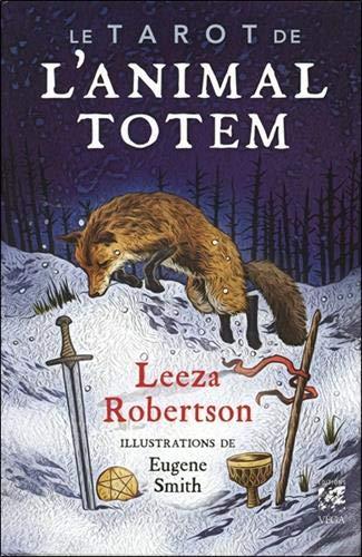 Coffret Le tarot de l'animal totem : Contient : 78 cartes et 1 livre