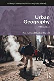 Urban Geography (Routledge Contemporary Human Geography Series)
