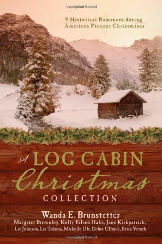 A LOG CABIN CHRISTMAS by Margaret Brownley (2013-09-01)