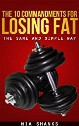 The 10 Commandments for Losing Fat, the Sane and Simple Way