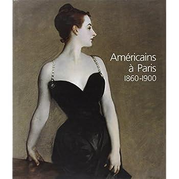 Américains à Paris : 1860-1900