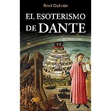 El esoterismo de Dante (Orientalia)