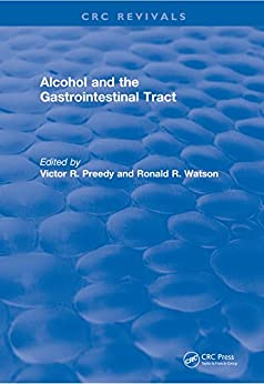 Alcohol And The Gastrointestinal Tract (crc Press Revivals) por Victor R. Preedy epub