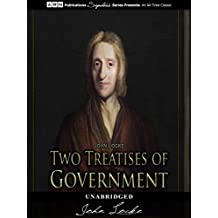 Two Treatises of Government (illustrated) (English Edition)