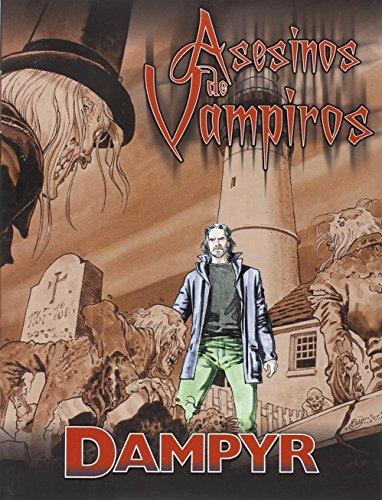 Pack Dampyr 2: Los cazadores de fantasmas - Asesinos de vampiros (Pack Aleta) por Mauro Boselli