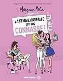 Margaux Motin rencontre la femme parfaite est une connasse !, Intégrale :