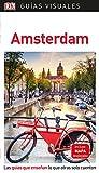 Guía Visual Amsterdam: Las guías que enseñan lo que otras solo cuentan (GUIAS VISUALES)