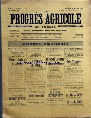 PROGRES AGRICOLE DE FRANCE (LE) [No 400] du 07/03/1959 - officiers ministeriels - paul daizac - agriculture par le francois et le bret - legislation par graux - machinisme agricole par marguerin - les marches - causerie veterinaire par rene - elevage par auger - aviculture par gallus - mycologie par lebois - arboriculture fruitiere par leveque par Collectif