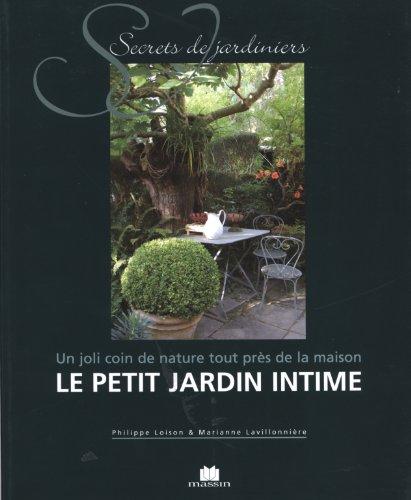 Le Petit Jardin Intime : Un joli coin de nature tout près de la maison