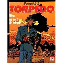 Torpedo, Tome 11 : Rien ne sert de mourir