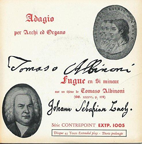 Adagio per archi ed organo / Fugue en si mineur 45 t -